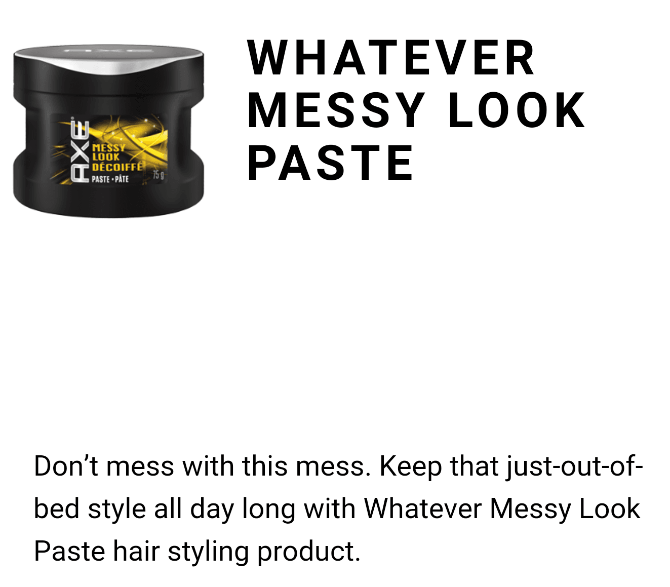 AXEGOTSTYLE-Whatever-Messy-Look-Paste (1)